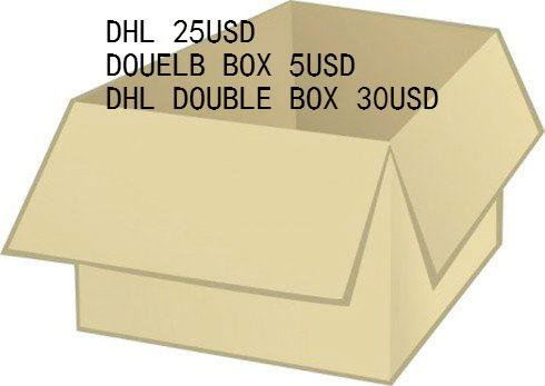 Extra payment fee for double box 5usd and dhl fee 20usd,dhl double box 35usd size 35-48