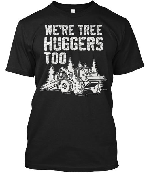 Camisas Para Venda Moda Desgaste A Árvore Huggers Loggers-Também eram Tripulação Pescoço Curto-Luva Dos Homens Camisetas