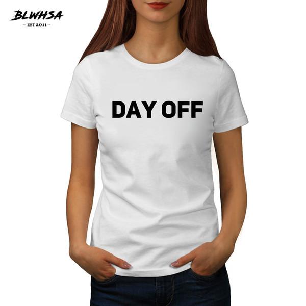 T das mulheres blwhsa dia de folga slogan t camisa das mulheres de moda de impressão de férias casuais t-shirt de manga curta de verão menina estudante slogan férias tees