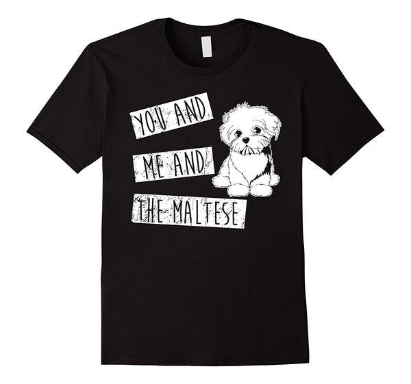 Kadın Tee Sen ve ben Ve Malta - Kadın Yaz 2017 Moda Tasarımı Lady Çamaşır Baskılı Tişört En Tee İçin Köpek Lover için Tişörtlü