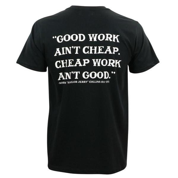 SAILOR JERRY Tattoo Good Work Ain't Cheap Slim Fit T-Shirt Black 2XL NEW Cotton Men T-Shirts Classical Top Tee
