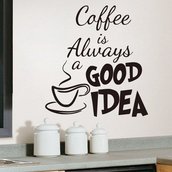 """""""Coffee is always good idea"""" Wall Stickers Casual Window Glass Stickers Wallpapers Waterproof PVC Self-adhesive Arts Murals Home Decoration"""