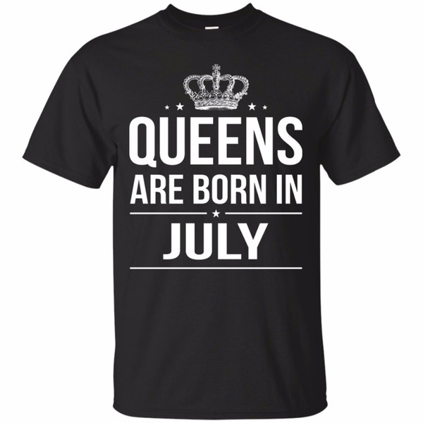 Funny Graphic Tees Regular QUEENS ARE BORN IN JULY O-Neck Short-Sleeve Mens Tee Shirt 2018 New Short Sleeve Men Tshirt