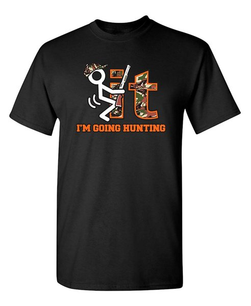Sconto all'ingrosso F It Im Going Camo Novità regalo Hunter Graphic Sarcastic Funny T Shirt