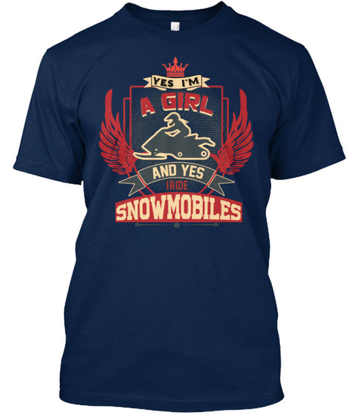 Yes, I Ride Snowmobiles Yes I'm A Girl and Standard Unisex T-Shirt (S-3XL) Tee Shirt for Men Summer Short Sleeve Crewneck Cotton 3XL Dead Po