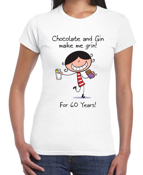 Chocolate Gin Make Me Grin Tee shirt Cadeau 60e anniversaire pour femme - Cadeau