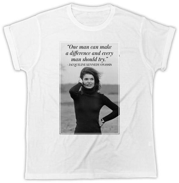 Jackie Kennedy T-Shirt Citação Onassis Ideal Presente Presente de Aniversário T Shirt Camisetas Casual Marca de Roupas de Algodão