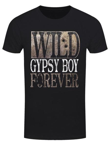 Vahşi Çingene Boy Sonsuza erkek Siyah T-shirtTop Tee% 100% Pamuk Mizah Erkekler Crewneck Tee Gömlek