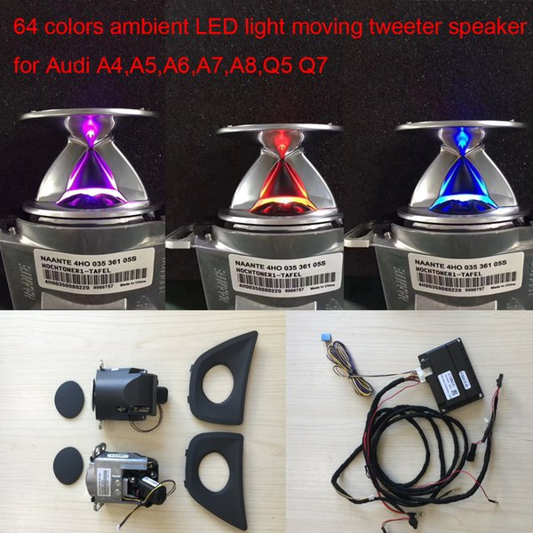 car 64 colors ambient LED light with touch control switch moving tweeter speaker for Audi A4,A5,A6,A7,A8,Q5,Q7