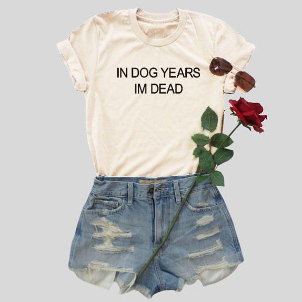 NO ANO DE CÃO IM MORTO T-SHIRT mulheres moda slogan engraçado tops de verão de algodão estilo cool menina tees grunge tumblr art rua t camisa