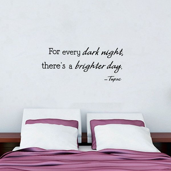 """""""For Every Dark Night There is a Brighter Day"""" Wall Art Decals Tupac Famous Quotes Vinyl Wall Sticker For Bedroom Decoration"""