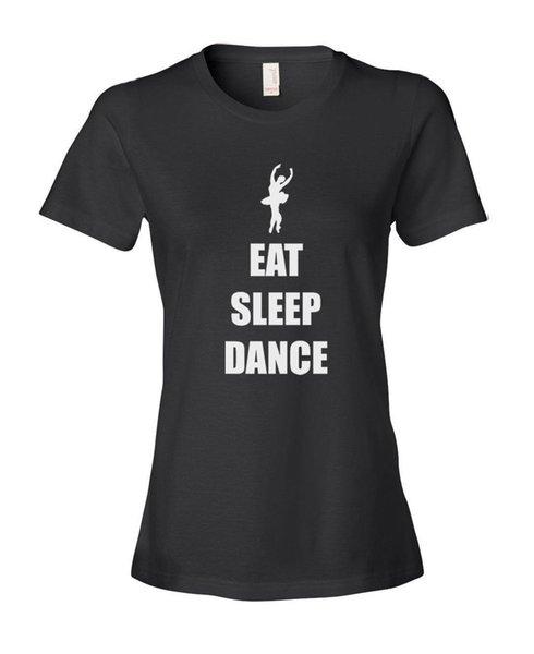 Neue Ankunft Short Fashion Eat Sleep Dance Rundhalsausschnitt Kurzhülse Frauen T-Shirts