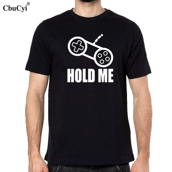 Hipster Gamer T-shirt - Hold Me Funny T Shirt Graphic Printed Short Sleeve Tshirt Game Lovers Tee Shirt Homme