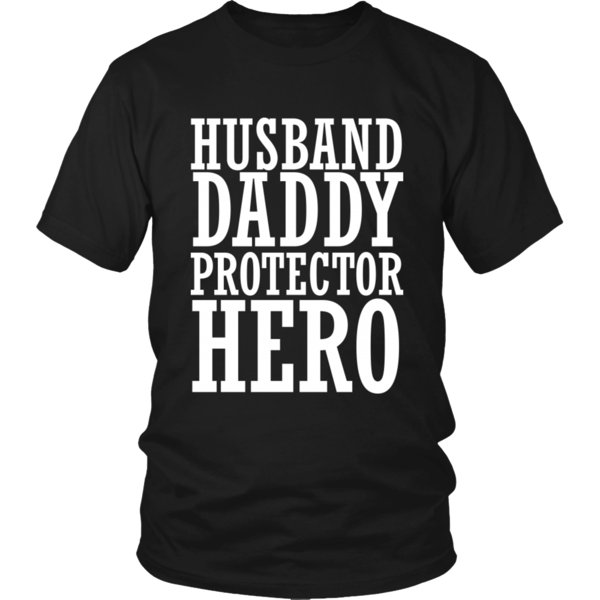 111eaae8 The husband shirt Husband Daddy Protector Hero T-Shirt Father's Day Gift  Shirt Mens 2018