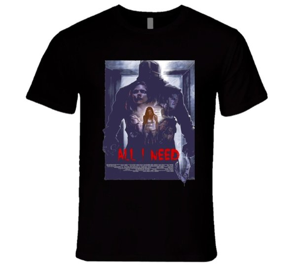 ALL I NEED SCARY MOVIE THRILLER HORROR MYSTERIOUS KILLER T Shirt Casual Short Sleeve T-shirt Novelty Letter Top Tee