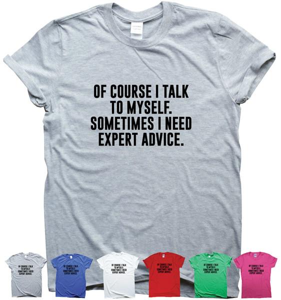 ESPERTO CONSIGLIATO dicendo divertente T-shirt uomo donna citazione sarcasmo signore slogan top Divertente spedizione gratuita Unisex Casual tshirt regalo