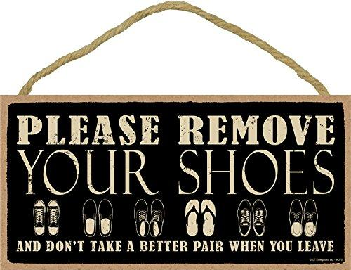 """Meijiafei Please remove your shoes and don't take a better pair when you leave 5"""" x 10"""" wood sign plaque"""