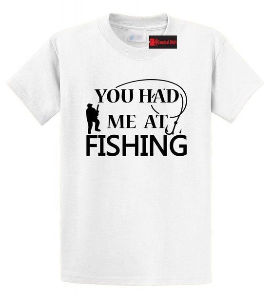 Você Tinha-me Na Camisa De Pesca T Pai Pai Presente do País Campónio T Do Presente Engraçado frete grátis Unisex Casual tee presente