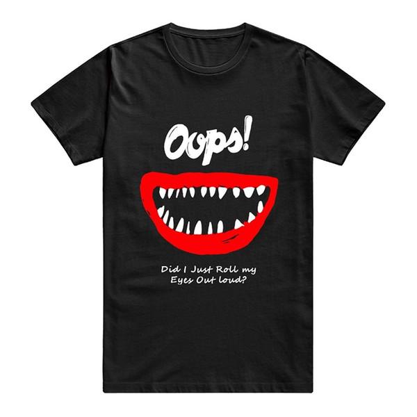 Düşük Fiyat Tees O-Boyun Kısa Oops-Ben Sadece Sadece Rulo Gözlerimi Dışarı Loud Retro Tarzı erkek Pamuklu Tişört Konfor yumuşak Gömlek