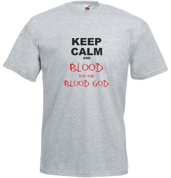 Sakin ol ve kan kan için kan tanrı, erkek baskılı t-shirt komik ücretsiz kargo unisex tee