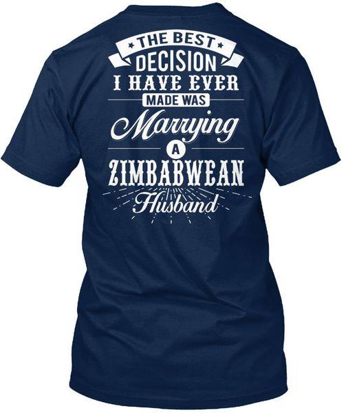 Zimbabwean-husband -03f The Best Decision I Standard Unisex T-Shirt (S-3XL) T Shirt For Men Homme Short Sleeve Cotton Custom 100% Cotton Fac