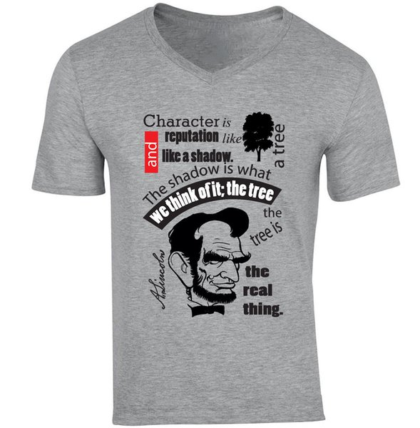 ABRAHAM LINCOLN CHARACTER QUOTE - NEW COTTON GREY V-NECK TSHIRTwhite black grey red trousers tshirt