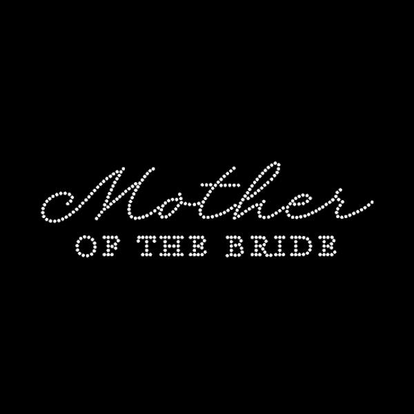 Mother Of The Bride Rhinestone Heat Transfers Hot Fix Motif