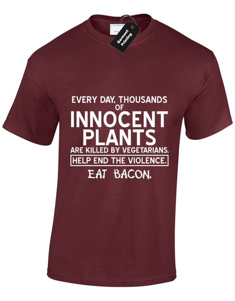 THOUSANDS OF INNOCENT PLANTS BACON MENS T SHIRT VEGETARIAN IRONIC ENJOY MEAT EAT Funny free shipping Unisex Casual tshirt gift