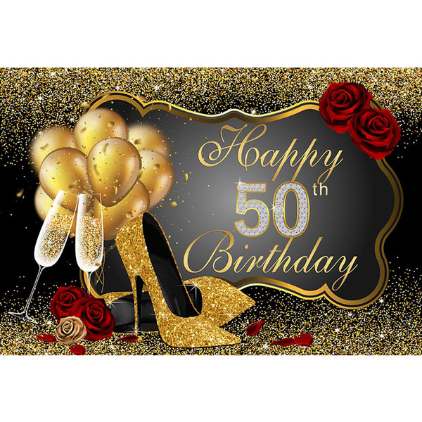 top popular Happy 50th Birthday Party Backdrop Printed Gold Balloons High Heels Champagne Confetti Red Roses Custom Photo Booth Background 2019