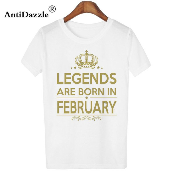 f806dd2fe Antidazzle Popular Hot Sale LEGENDS ARE BORN IN FEBRUARY Women Short Sleeve T  shirt Design Hipster