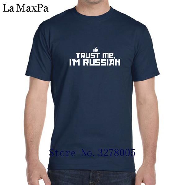 Printed Tshirt Man Homme Authentic Trust Me I'm Russian Men T Shirt Short Sleeve T-Shirt For Men Euro Size S-3xl Cheap Sale