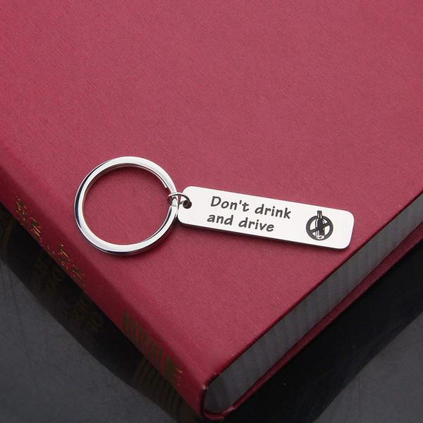 Lettre en acier inoxydable ne pas boire et conduire gravure charme porte-clés porte-clés pour couples copains papa porte-clés cadeaux