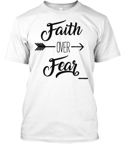 Faith Over Fear Womans Fitted - Hanes Tagless Tee T-Shirt