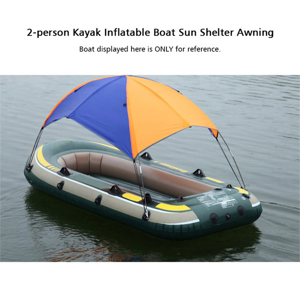 Y4217 2-person Kayak Inflatables Boat Sun Awning Shade Shelter Sailboat Top Cover Rain Canopy Fishing Tent