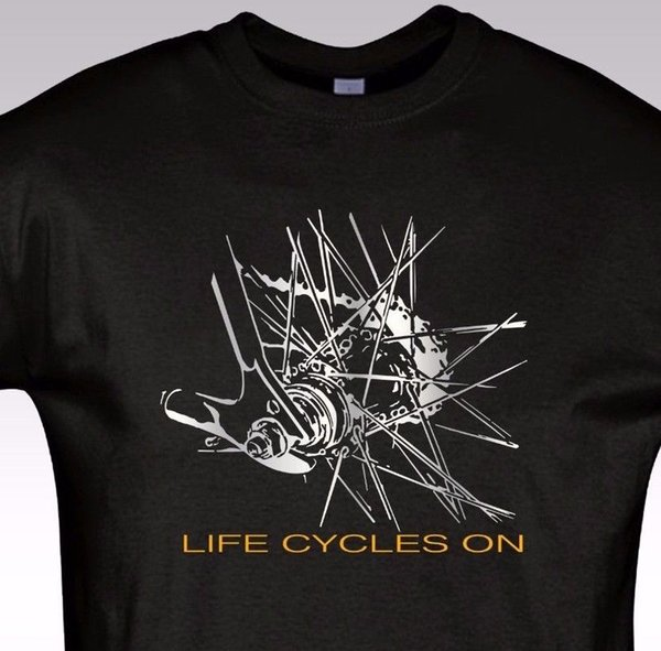 Bicycle T shirt Cycling Rider Gift Bike tee Life Cycles on NEW S - 5XL Cool Casual pride t shirt men Unisex New