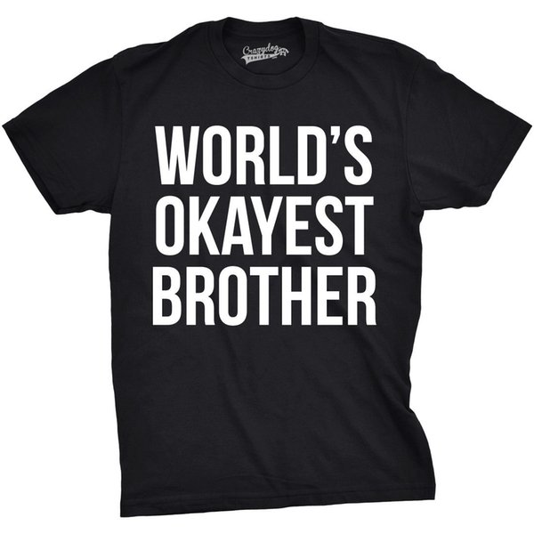 9ffd421a Mens Worlds Okayest Brother Shirt Funny T shirts Big Brother Sister Gift  IdeaFunny free shipping Unisex
