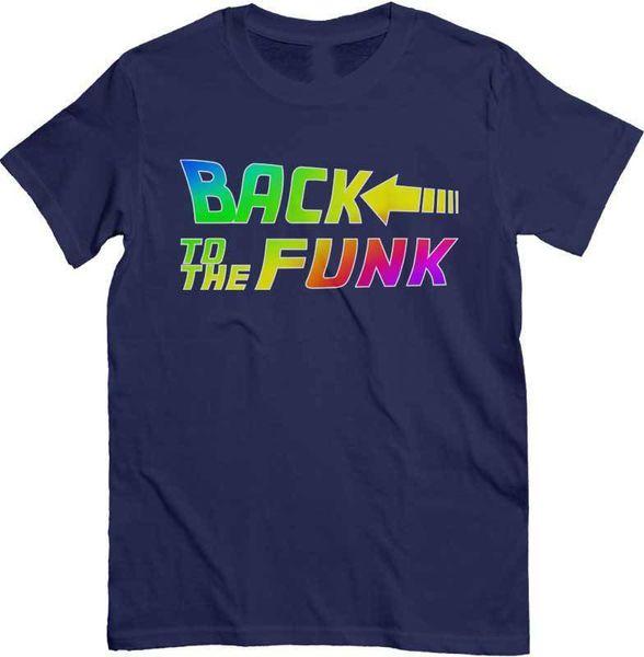 T-Shirt Back to the Funk, maglietta Dj con scritta del film Ritorno al futuro Stranger Things Design T Shirt 2018 New