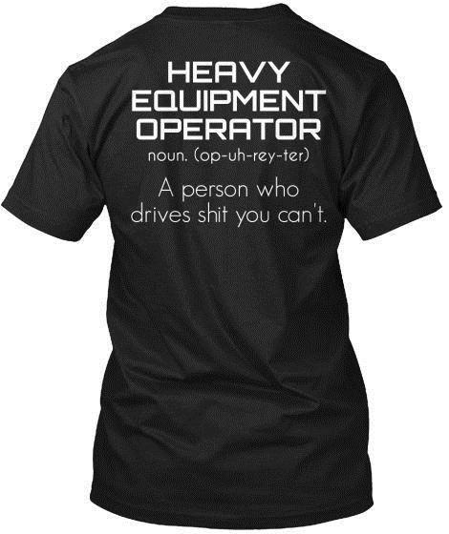 Heavy Equipment Operator Hanes Tagless Tee T-Shirt