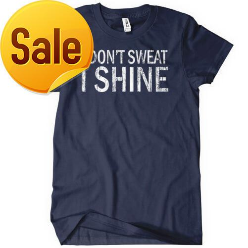 Tee4u Special Offer Promotion Fashion O-neck Brand Clothes Summer 2018 Men Short-sleeve Tall Dont Sweat Shine T Shirt