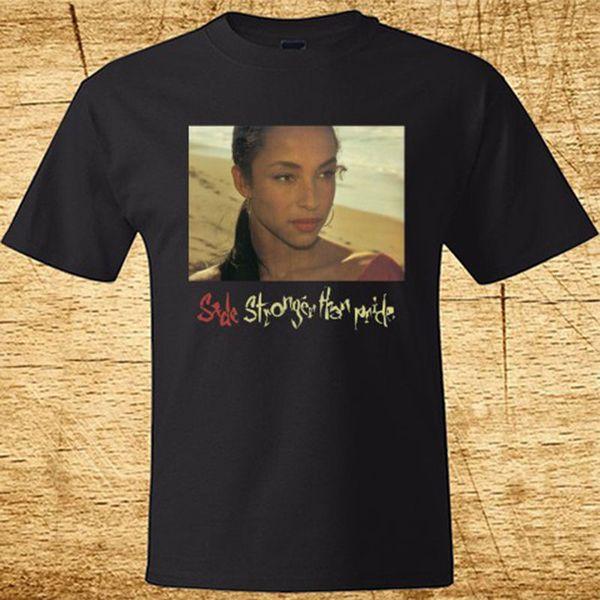 New Sade Stronger Than Pride Men's Black T-shirt Size S - 3xl Men's T Shirts Short Sleeve O - Neck Cotton Letter Top Tee