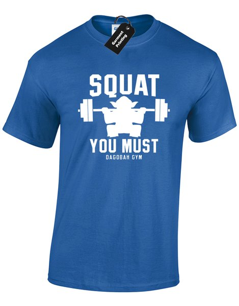Details zu SQUAT YOU MUST MENS T SHIRT TEE GYM TRAINING TOP YODA STAR CROSSFIT WARS WEIGHTS Funny free shipping Unisex Casual gift