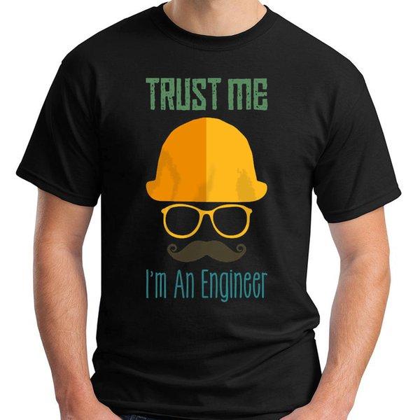 Yeni Güven Me ben Bir Mühendis serin Siyah erkek T-Shirt Boyutu S-5XL 2018 Yeni Marka Erkek T Shirt Pamuk Kısa Kollu baskı