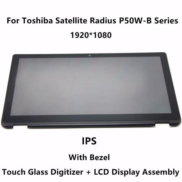 15.6''IPS Panel LCD Screen Touch Glass Digitizer Assembly+Bezel For Satellite Radius P55W-B Series P55W-B5220 P55W-B5318