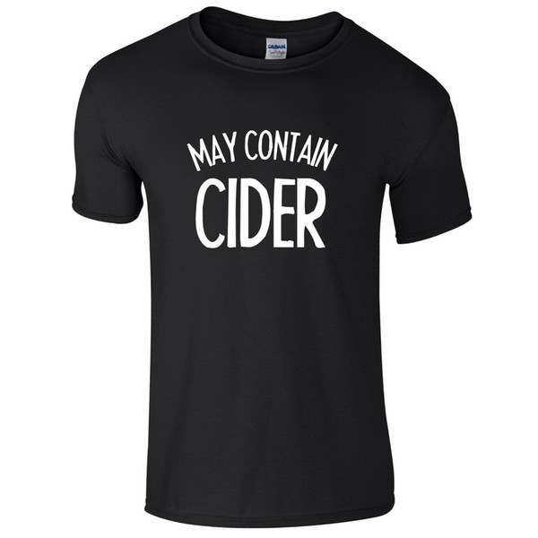 MAY CONTAIN CIDER Mens T-Shirt S-3XL Funny Printed Alcohol JokeFunny free shipping Unisex Tshirt