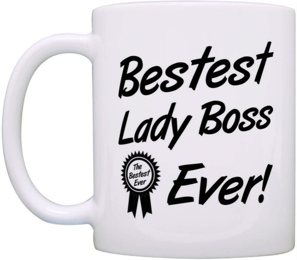 Boss Gifts Bestest Lady Boss Ever Best Manager Gifts Coffee Mug Tea Cup Custom Coffee Travel Mugs Custom Design Coffee Mugs From Addmoeny 10 06