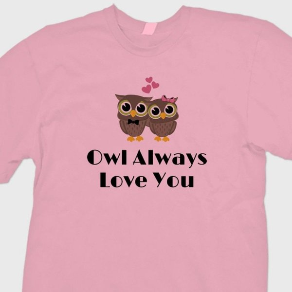 Owl Always Love You Sweetheart Camiseta divertida Tarjeta linda de San Valentín Camiseta Envío gratis Unisex camiseta informal superior