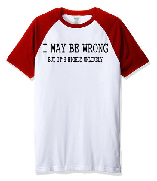 2019 Yaz Ben Yanlış Olabilir Komik T-shirt Erkekler Için Pamuk Rahat Spor Crossfit Raglan T Gömlek Marka Giyim erkek T-Shirt
