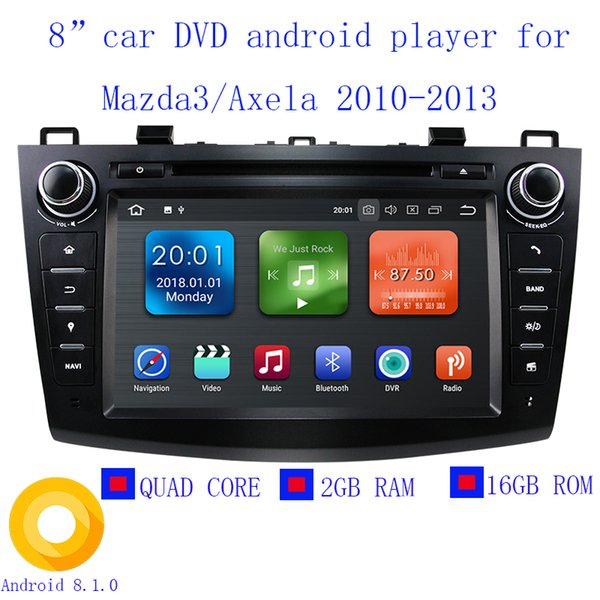 2018 Android 8.1.0 Car DVD Player Auto radio GPS Navigation for Mazda 3 Axela 8 inch capacitive touch Screen Quad Core 2GB RAM CAN-BUS
