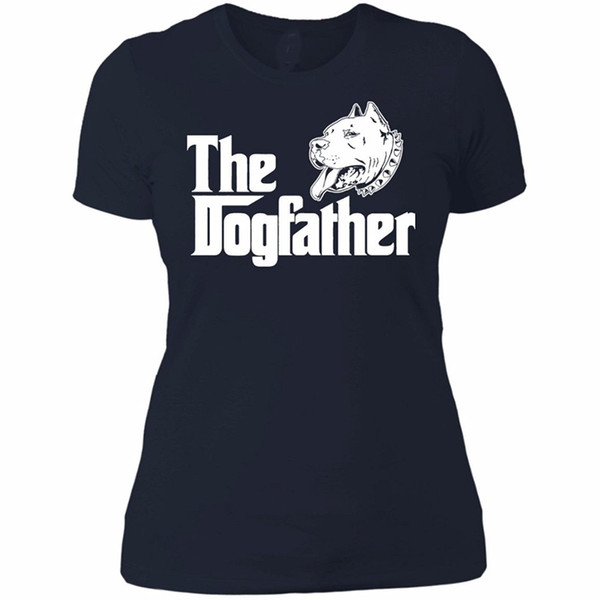 Women's Tee New Tops 2019 Print Letters Women T-shirt 100% Cotton Print Shirts The Dogfather Pitbull - Dog Father Pit Bull Women's T-shirt