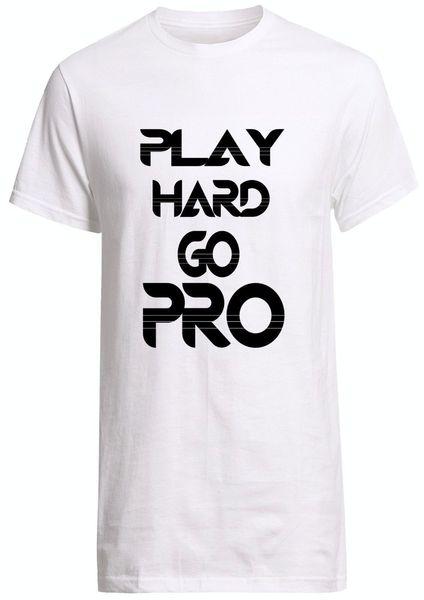 Play Hard Go Pro CSGO Fan T-shirt Funny free shipping Unisex Casual